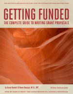 Getting Funded - The Complete GUide to Writing Grant Proposals